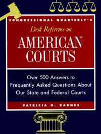 CQ's Desk Reference on American Courts