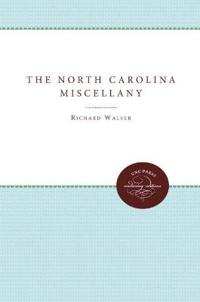 The North Carolina Miscellany