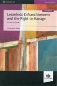 Leasehold enfranchisement and the right to manage - a practical guide