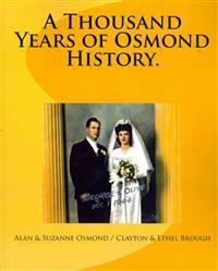 A Thousand Years of Osmond History.: See Where George & Olive Osmond's Family Came From!
