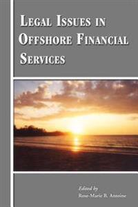 Legal Issues in Offshore Financial Services