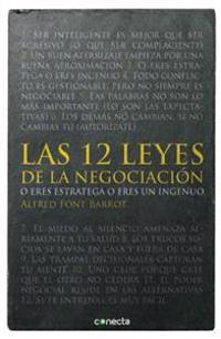 Las 12 Leyes de la Negociación = The 12 Laws of Negotiation