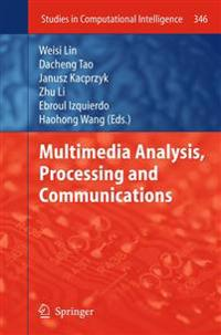 Multimedia Analysis, Processing and Communications