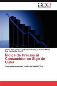 Indice de Precios Al Consumidor En Stgo de Cuba