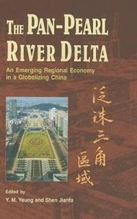 The Pan-Pearl River Delta
