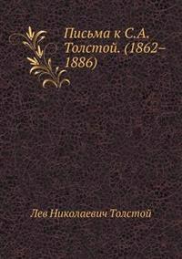 Pis'ma K S.A. Tolstoj. (1862-1886)