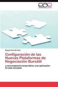 Configuracion de Las Nuevas Plataformas de Negociacion Bursatil