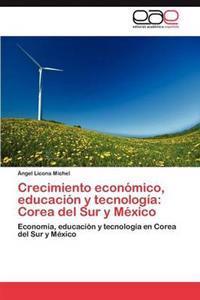 Crecimiento Economico, Educacion y Tecnologia