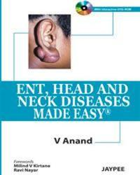 ENT, Head and Neck Diseases Made Easy