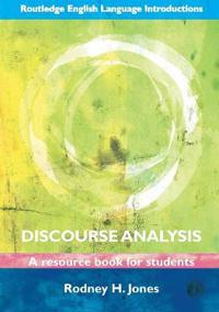 Discourse analysis - a resource book for students
