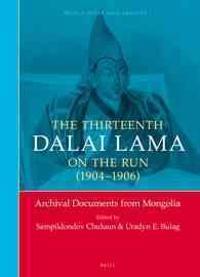 The Thirteenth Dalai Lama on the Run, 1904-1906