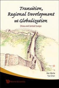 Transition, Regional Development And Globalization
