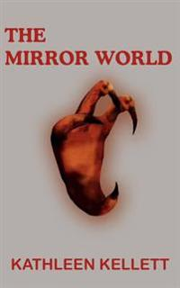 The Mirror World