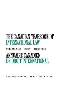 The Canadian Yearbook of International Law 2008/Annuaire Canadien De Droit International