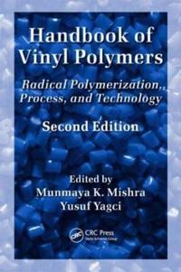 Handbook of Vinyl Polymers