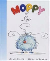 Moppy is Sad