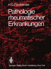 Pathologie Rheumatischer Erkrankungen