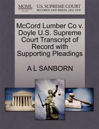 McCord Lumber Co V. Doyle U.S. Supreme Court Transcript of Record with Supporting Pleadings