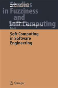 Soft Computing in Software Engineering