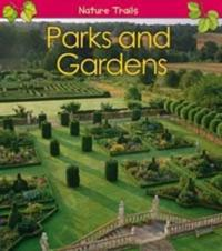 Parks and Gardens