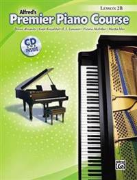 Premier Piano Course Lesson Book, Bk 2b: Book & CD [With CD]