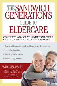 The Sandwich Generation's Guide to Eldercare
