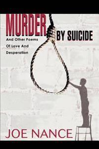 Murder by Suicide