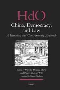 China, Democracy, and Law: A Historical and Contemporary Approach