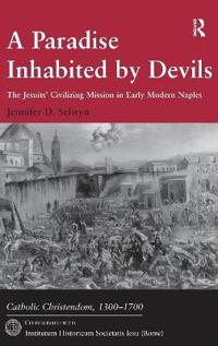 A Paradise Inhabited by Devils