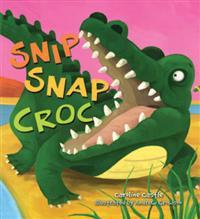 Storytime: Snip Snap Croc
