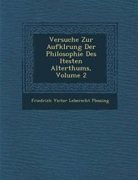 Versuche Zur Aufkl Rung Der Philosophie Des Ltesten Alterthums, Volume 2