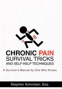 Chronic Pain Survival Tricks and Self-Help Techniques
