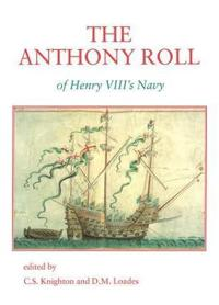 The Anthony Roll of Henry Viii's Navy