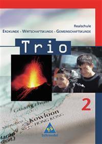 Trio 2. Schülerband. Erdkunde-Wirtschaftskunde-Gemeinschaftskunde. Baden-Württemberg