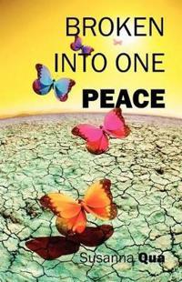 Broken Into One Peace