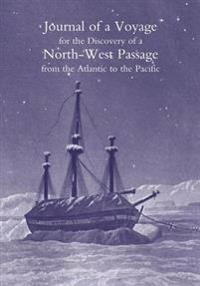 Journal of a Voyage for the Discovery of a North-West Passage from the Atlantic to the Pacific; Performed in the Years 1819-20, in His Majesty's Ships Hecla and Griper