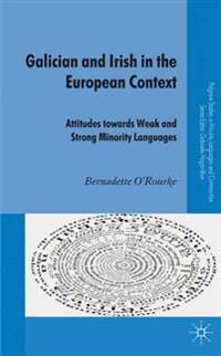Galician and Irish in the European Context