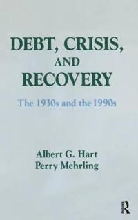 Debt, Crisis, and Recovery