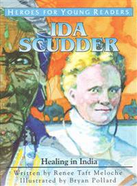 Ida Scudder: Healing in India
