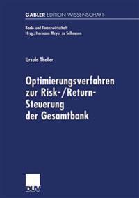 Optimierungsverfahren zur Risk-/Return-Steuerung der Gesamtbank