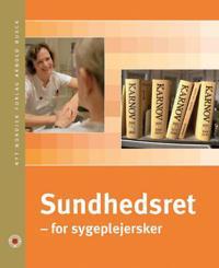 Sundhedsret - for sygeplejersker
