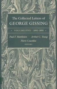 The Collected Letters of George Gissing