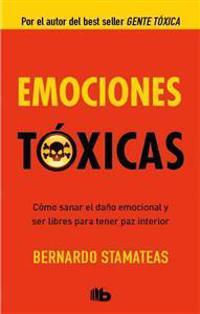 Emociones toxicas / Toxic Emotions