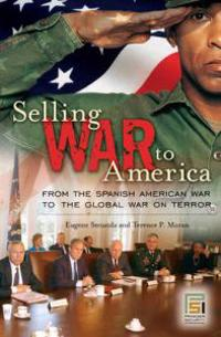 Selling War to America