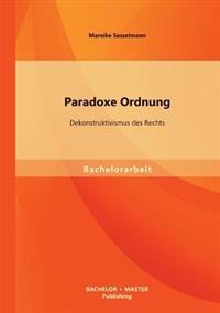 Paradoxe Ordnung