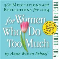 For Women Who Do Too Much 2014 Calendar