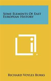Some Elements of East European History
