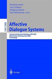 Affective Dialogue Systems