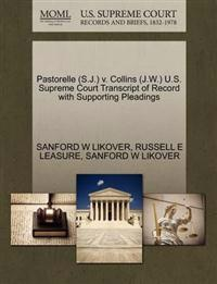 Pastorelle (S.J.) V. Collins (J.W.) U.S. Supreme Court Transcript of Record with Supporting Pleadings