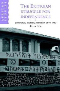 The Eritrean Struggle for Independence